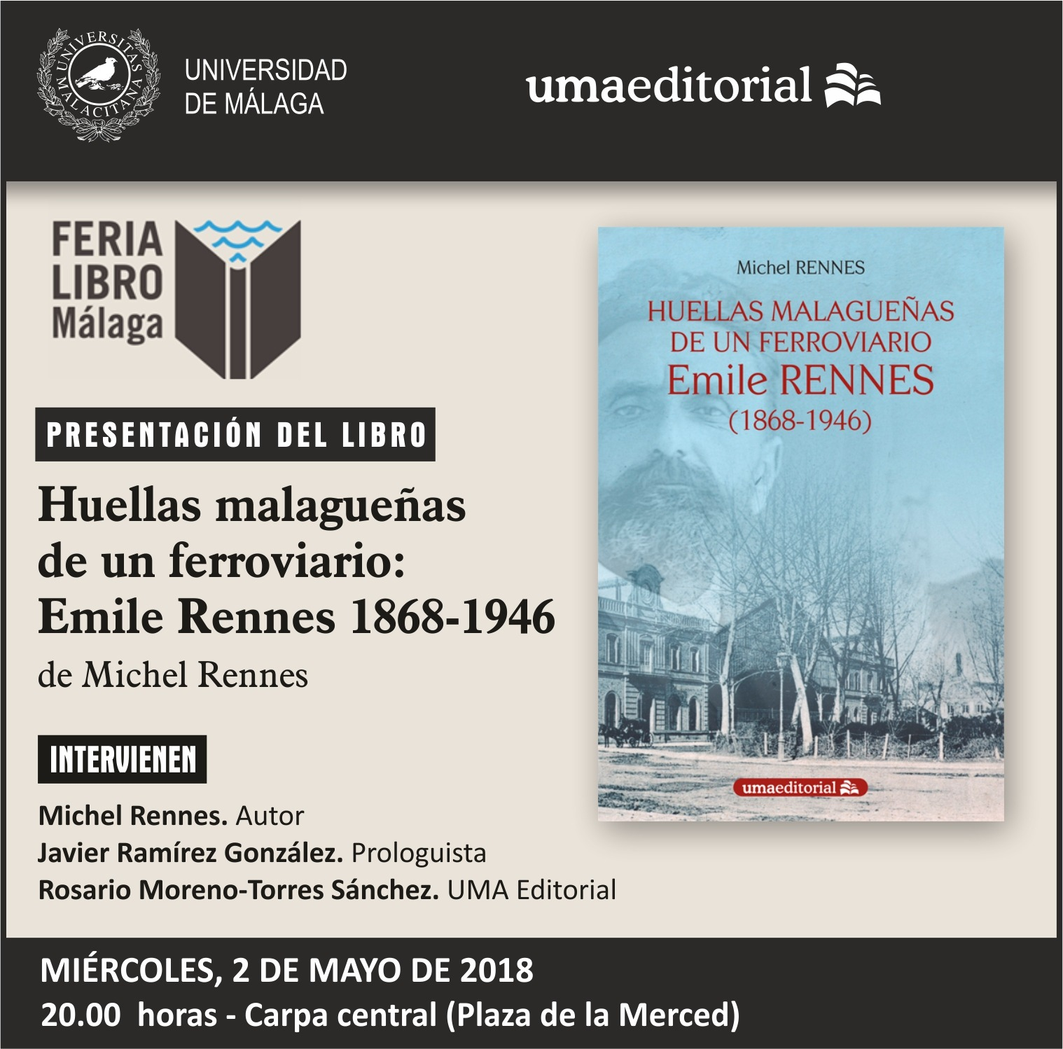 Presentación del libro Huellas malagueñas de un ferroviario: Emile Rennes  (1868-1946)
