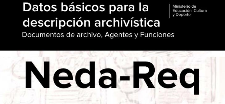 Borrador del Estándar NEDA-Req. Datos básicos descripción archivística